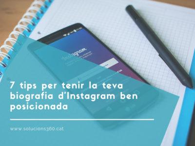 7 tips per tenir la teva biografia d'Instagram ben posicionada